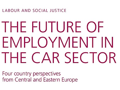 The future of employment in the car sector: Four country perspectives from Central and Eastern Europe