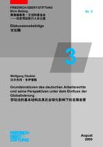 Grundstrukturen des deutschen Arbeitsrechts und seine Perspektiven unter dem Einfluss der Globalisierung