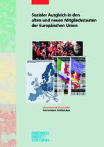 Sozialer Ausgleich in den alten und neuen Mitgliedsstaaten der Europäischen Union