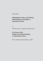 Globalisation, China, and Clothing industrialisation strategies in Sub-Saharan Africa