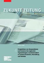Perspektiven von Kooperationen und Fusionen bei regionalen Tageszeitungen