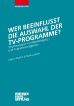 Wer beeinflusst die Auswahl der TV-Programme?