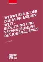 Wegweiser in der digitalen Medienwelt