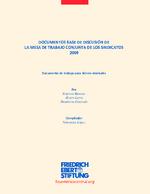Documentos base de discusión de la mesa de trabajo conjunta de los sindicatos 2009