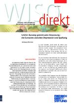 Letzter Ausweg gemeinsame Anpassung - die Eurozone zwischen Depression und Spaltung