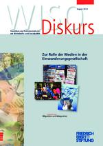 Zur Rolle der Medien in der Einwanderungsgesellschaft