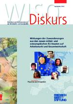 Wirkungen der Zuwanderungen aus den neuen mittel- und osteuropäischen EU-Staaten auf Arbeitsmarkt und Gesamtwirtschaft
