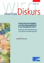 Arbeitnehmerfreizügigkeit und Dienstleistungsfreiheit in der Europäischen Union