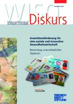 Investitionsförderung für eine soziale und innovative Gesundheitswirtschaft