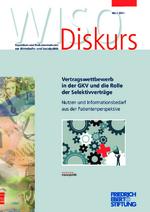 Vertragswettbewerb in der GKV und die Rolle der Selektivverträge