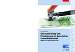 Ökonomisierung und Privatisierung im bayerischen Gesundheitswesen