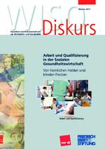 Arbeit und Qualifizierung in der sozialen Gesundheitswirtschaft