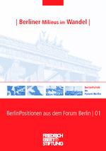 Berliner Milieus im Wandel