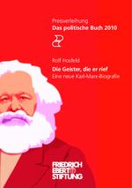 """Preisverleihung Das politische Buch 2010: Rolf Hosfeld """"Die Geister, die er rief"""""""