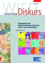 Perspektiven der Wirtschaftsförderung für den Kultur- und Kreativsektor