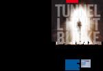 """""""Tunnel Licht Blicke"""""""