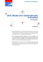 """2012: Wieder eine """"Schicksalswahl"""" in Amerika?"""