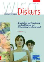 Organisation und Finanzierung von Qualifizierung und Weiterbildung im Lebensverlauf