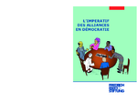 L'imperatif des alliances en démocratie