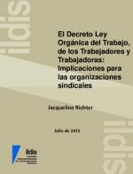 El decreto Ley Orgánica del Trabajo, de los Trabajadores y Trabajadoras