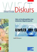 Ziele und Handlungsfelder einer kohärenten Migrationspolitik