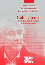 """Dokumentation der Preisverleihung Das politische Buch 2012: Colin Crouch """"Das befremdliche Überleben des Neoliberalismus"""""""