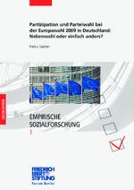 Partizipation und Parteiwahl bei der Europawahl 2009 in Deutschland: Nebenwahl oder einfach anders?