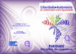 Liberdade + autonomia se constroem com igualdade