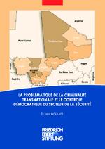 La problématique de la criminalité transnationale et le controle démocratique du secteur de la sécurité