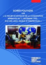 """Soirée politique sur """"le projet de révision de la constitution Beninoise du 11 décembre 1990: État des lieux, enjeux et perspectives"""""""