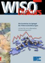 Die Eurokrise im Spiegel der Potenzialschätzungen