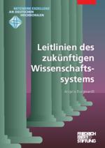 Leitlinien des zukünftigen Wissenschaftssystems