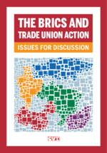 The BRICS and trade union action