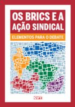 Os BRICS e a ação sindical