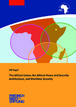 The African Union, the African peace and security architecture, and maritime securtiy