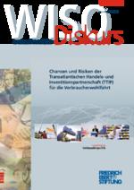 Chancen und Risiken der Transatlantischen Handels- und Investitionspartnerschaft (TTIP) für die Verbraucherwohlfahrt