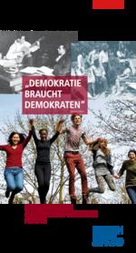 """""""Demokratie braucht Demokraten"""""""