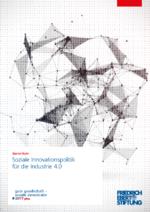 Soziale Innovationspolitik für die Industrie 4.0
