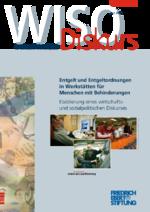 Entgelt und Entgeltordnungen in Werkstätten für Menschen mit Behinderungen