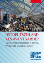 Ostdeutschland als Avantgarde?