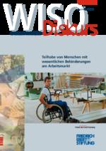 Teilhabe von Menschen mit wesentlichen Behinderungen am Arbeitsmarkt