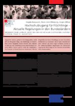 Hochschulzugang für Flüchtlinge - aktuelle Regelungen in den Bundesländern