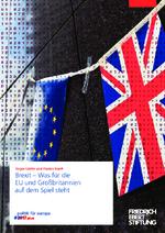 Brexit - was für die EU und Großbritannien auf dem Spiel steht