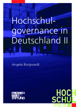 Hochschulgovernance in Deutschland II