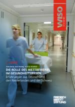 Die Rolle des Wettbewerbs im Gesundheitswesen