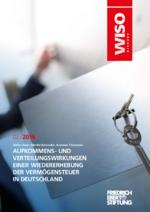 Aufkommens- und Verteilungswirkungen einer Wiedererhebung der Vermögensteuer in Deutschland