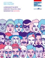 Lebensentwürfe junger Frauen und Männer in Bayern