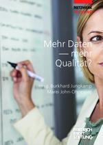 Mehr Daten - mehr Qualität?