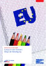 Europa in den Parteien: Wege der Beteiligung
