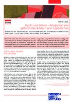 Flucht und Schule - Integration von geflüchteten Kindern und Jugendlichen